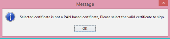 Error - Selected certificate is not a PAN based certificate